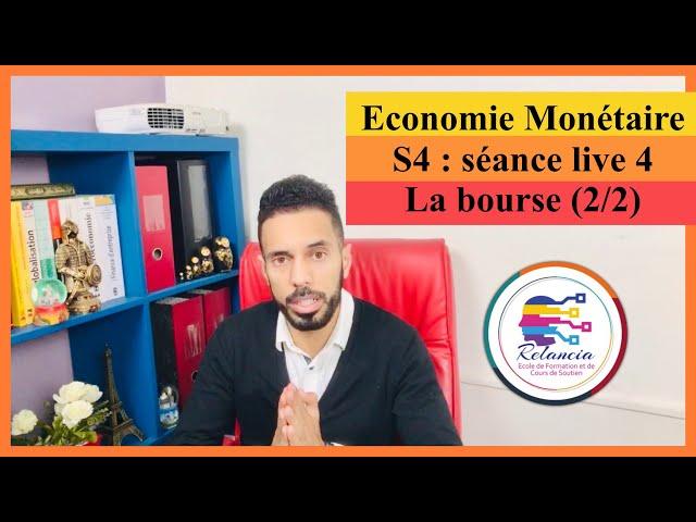 Economie Monétaire S4 : séance live 4 la bourse (2/2) fonctionnement cotations et indices (RELANCIA)