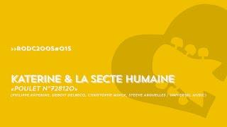RODC2005#015 - PHILIPPE KATERINE & LA SECTE HUMAINE - Poulet n°728120