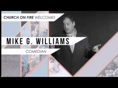 Contemporary Service Mike G. Williams Message & Humor Morning church