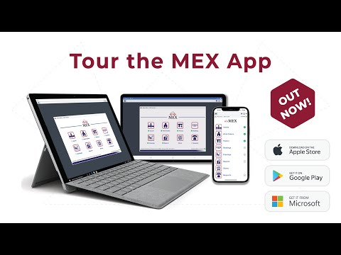 Tour the New MEX Mobile App