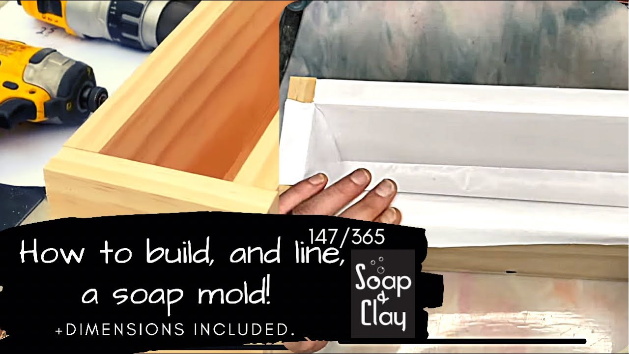 DIY EASY soap mold! Measurements, Lining, and All of the Things   Day 147/365