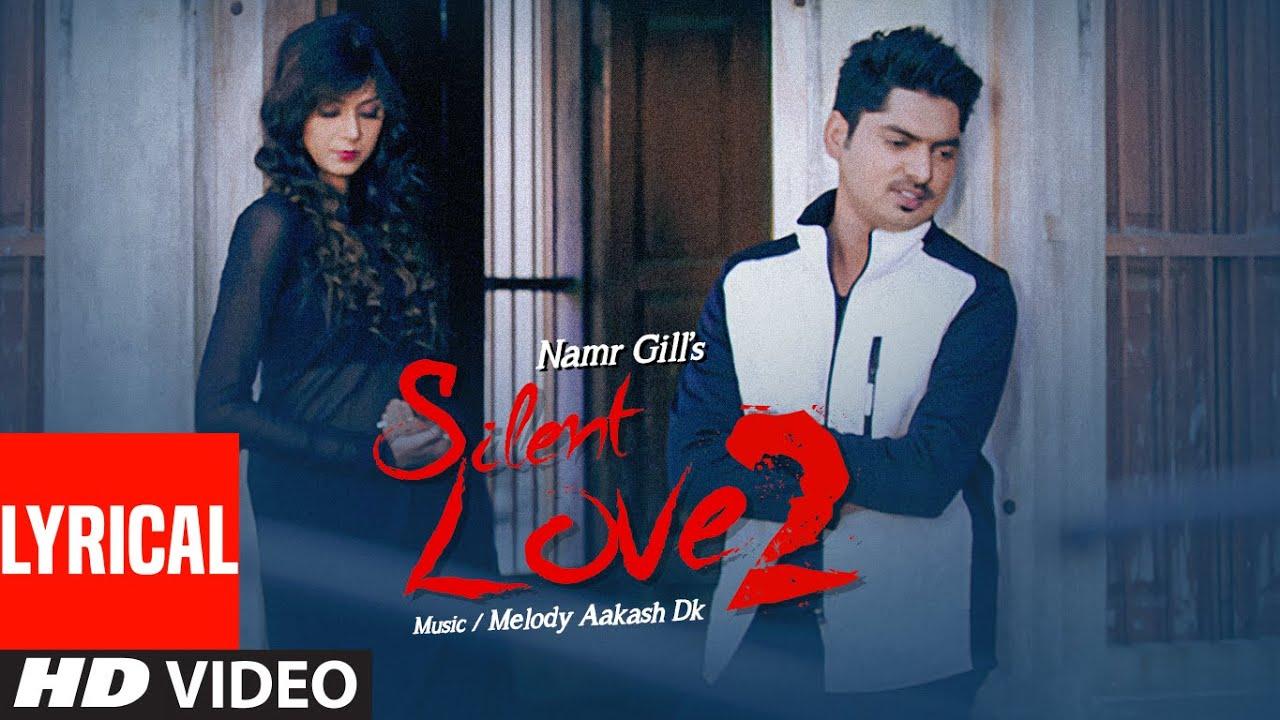 """Silent Love"" By Namr Gill (Full Lyrical Song) | Latest Punjabi Songs | T-Series Apna Punjab"