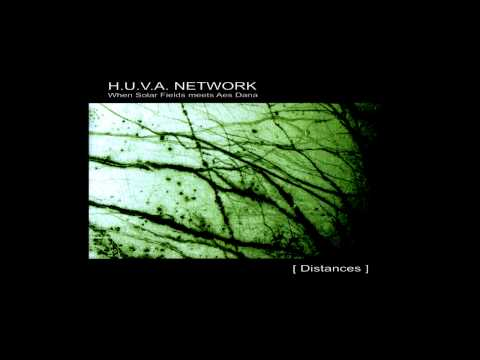 H.U.V.A. NETWORK - [ Distances ] full album