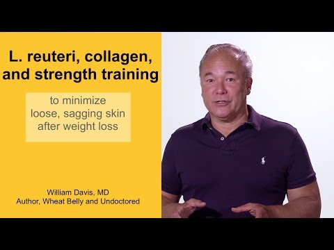 L. Reuteri, Collagen, And Strength Training To Minimize Loose, Sagging Skin After Weight Loss