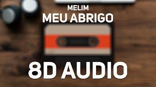 Baixar Melim - Meu Abrigo (8D Audio)