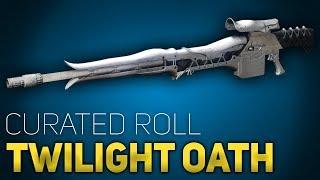Twilight Oath Curated Roll In-Depth Review | Destiny 2 Forsaken
