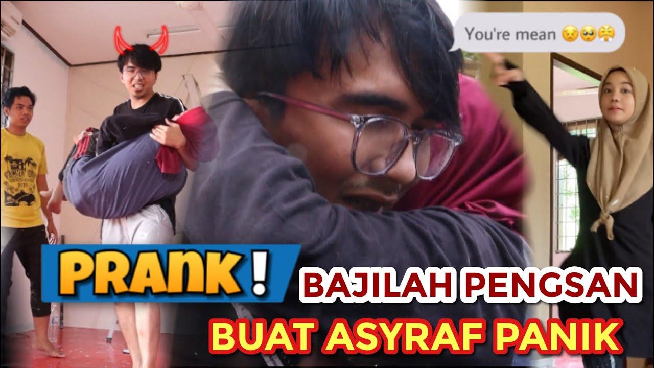 PRANK !! BAJILAH PENGSAN BUAT ASYRAF PANIK ! SINGLE JANGAN TENGOK !