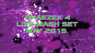 Phaezek 4 Live EBM/Industrial/Hard Dance Mash Up Mix