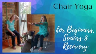 Gentle Chair Yoga - Yoga For Beginners, Yoga For Seniors & Yoga When You Want A Gentler Practice