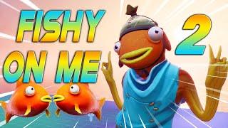Fortnite Montage - FISHY ON ME 2 (Tiko)