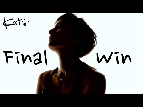 Final win - Kat McDowell official music video