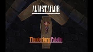 Classic Thunderfury Reckoning Paladin PvP - Aliastailor - 1.12.1 Retro WoW