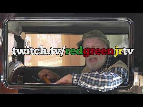 The Red Green  on Twitch!