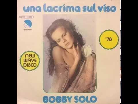 Bobby Solo - Una lacrima sul viso - Versione Disco 1978 (raro)