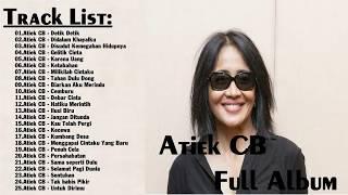 lagu terbaik || Atiek CB - all album || Lagu Tembang Kenangan Terbaik Sepanjang Masa