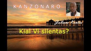 Cancionero en Esperanto, 2020, Kanzonaro: Juliano Kantas, kial vi silentas?