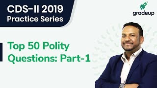 CDS-II 2019: Top 50 Polity Questions (Part-1)