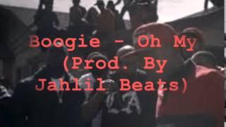 Boogie - Oh My (Instrumental) Prod. By Jahlil Beats