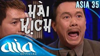 HÀI KỊCH : Ghen - Túy Hồng, Quang Minh, Hồng Đào, Chí Tài | ASIA 35