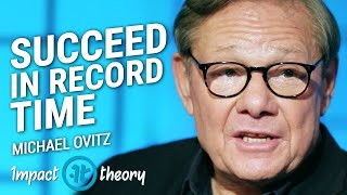 The Best Advice Ever for Succeeding In Record Time | Michael Ovitz on Impact Theory