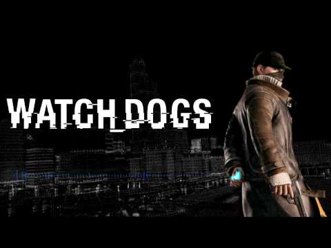Watchdogs Character Trailer Music