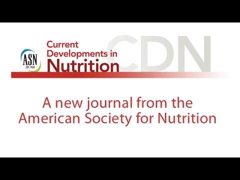 Introducing ASN's Newest Journal, Current Developments in Nutrition
