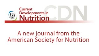 Introducing ASN's Newest Journal, Current Developments in Nutrition thumbnail