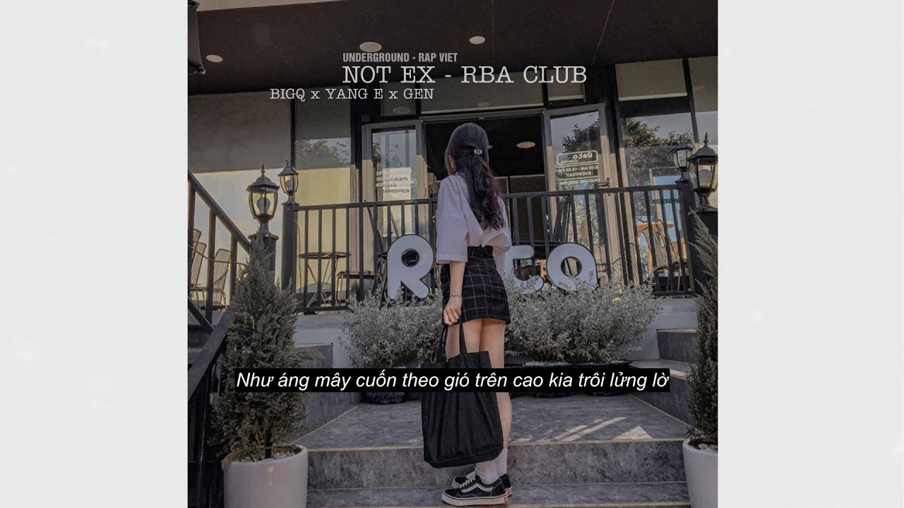 NOT EX  -  RBA CLUB 「Lyric Video」