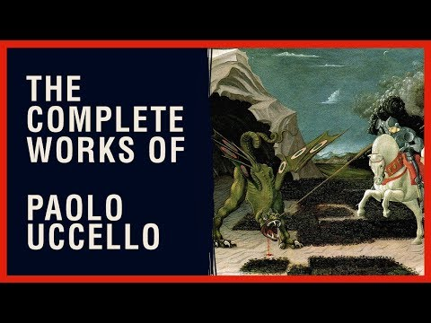 The Complete Works Of Paolo Uccello