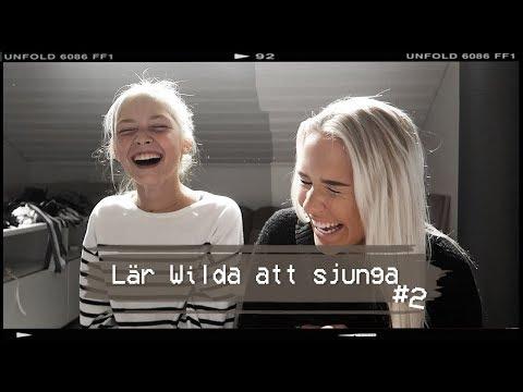 LÄR WILDA SJUNGA #2