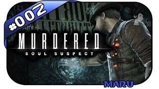 Murdered: Soul Suspect #002 - Trotzdem Detektiv - Let