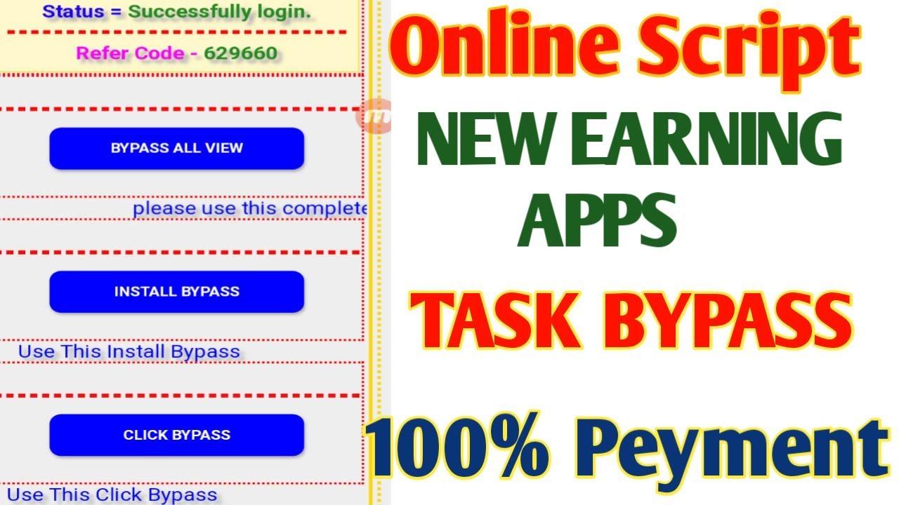 {Online Script} ll Task ByPass ll New Earning Apps ll Free Paytm Cash ll 9xx Tech
