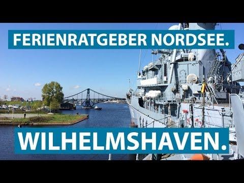 WILHELMSHAVEN: Marinemuseum, Kaiser-Wilhelm-Brücke und die Südzentrale | Ferienratgeber Nordsee