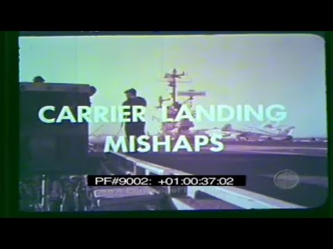 U.S. NAVY AIRCRAFT CARRIER LANDING MISHAPS & CRASHES Training Film 9002