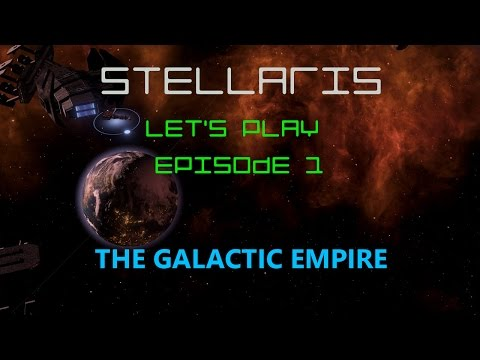 Lets Play: Stellaris Utopia Expansion Galactic Empire  Episode #1