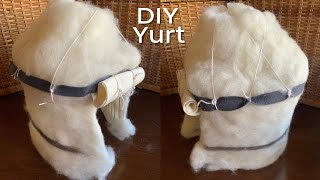 How to Make a Yurt or Ger