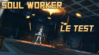 SOUL WORKER : Classes - Avis - Gameplay - Test en Français [ MMORPG FREE TO PLAY 2018 ]