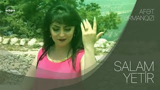 Afet FermanQizi - Salam Yetir [OFFICIAL]