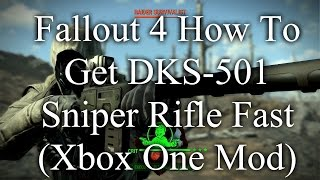 fallout 4 how to get dks 501 sniper rifle fast xbox one mod