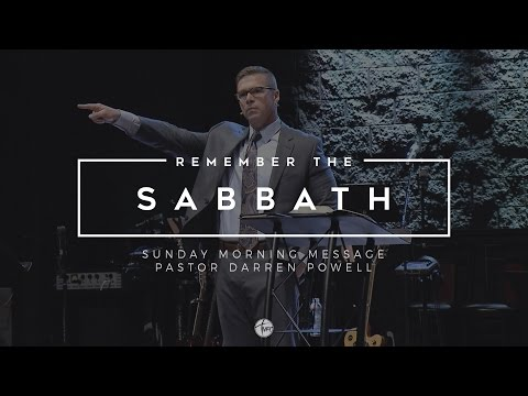 05.01.16 Sunday Morning Message [Remember The Sabbath]