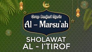 Al - I'tirof Versi Sholawat Banjari - Grup Banjari Al Marsu'ah