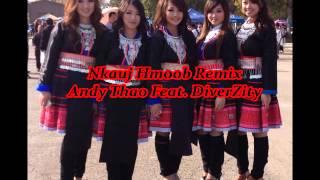 Andy Thao Feat. DiverZity - Nkauj Hmoob Remix ( Hmong Rap )