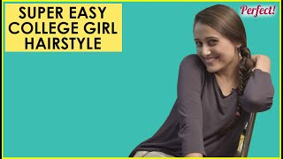 Best Go-to hairstyles for college   Beauty & Style   Perfect! by Pyar.com