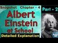 Albert Einstein at school   Class 11 - Snapshot   Chapter 4 - Part  2   Detailed Explanation