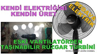 HOW TO MAKE A PORTABLE WIND TURBINE FROM OLD FAN We Lit 6 Pieces 220 Volt 9 Watt LED Lamps