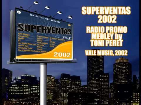Superventas 2002 - Radio Promo Medley