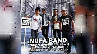 NUFA band - Hujan (karena ku lelaki)