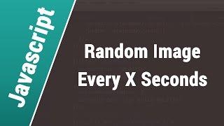 Javascript Arabic Tutorials - Show Random Image Every X Seconds