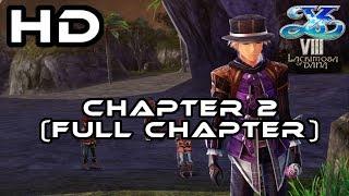 Ys VIII - Lacrimosa Of Dana I Chapter 2 (FULL Chapter) - Castaway Banquet I PS4 Pro