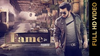 New Punjabi Song - FAME || PRANAV || New Punjabi Songs 2017
